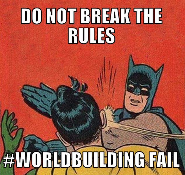 Worldbuilding rules are the key