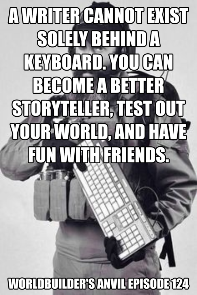 Get out from behind the keyboard and have fun with your friends