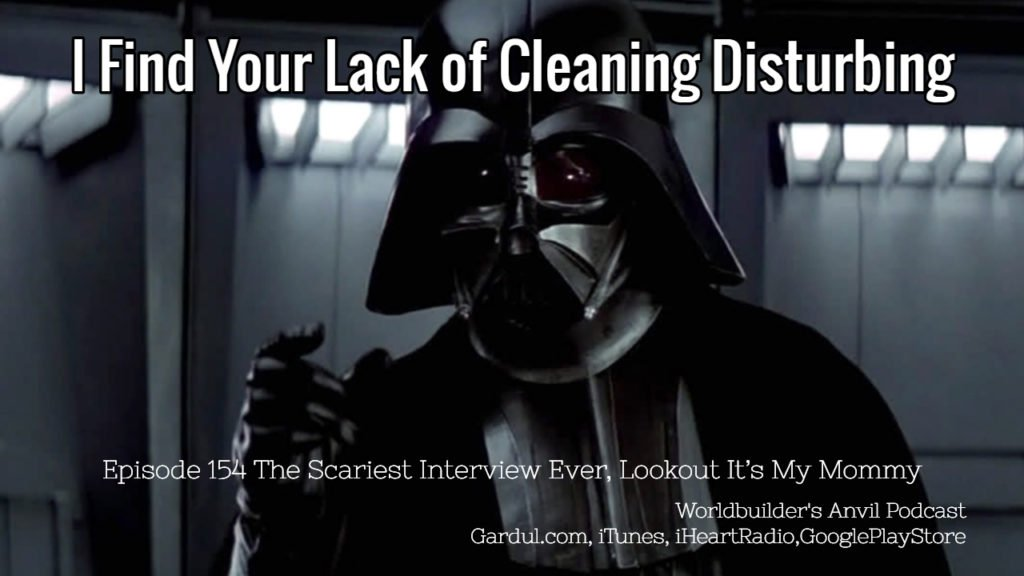 I Find Your Lack of Cleaning Disturbing