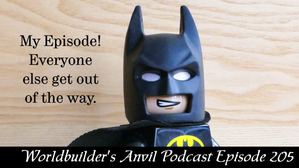 I am batman! And I know this episode is about me!