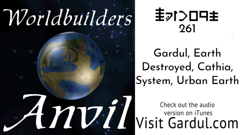 Episode 261 Gardul, Earth Destroyed, Cathia, System, Urban Earth