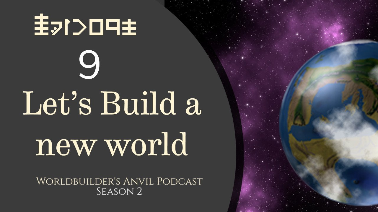 Season 2 Episode 9 Let's Build a new world